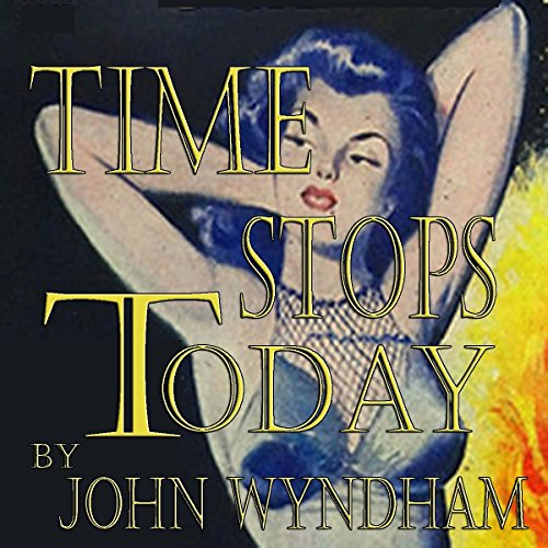 Time Stops Today audiobook cover art