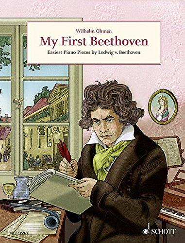 My First Beethoven: Easiest Piano Pieces by Ludwig Van Beethoven