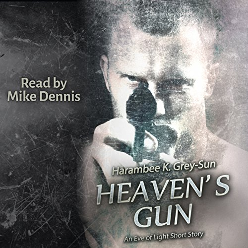 Heaven's Gun: An Eve of Light Short Story audiobook cover art
