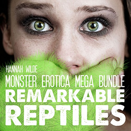 Monster Erotica Mega Bundle: Remarkable Reptiles                   By:                                                                                                                                 Hannah Wilde                               Narrated by:                                                                                                                                 Hannah Wilde                      Length: 1 hr and 58 mins     Not rated yet     Overall 0.0