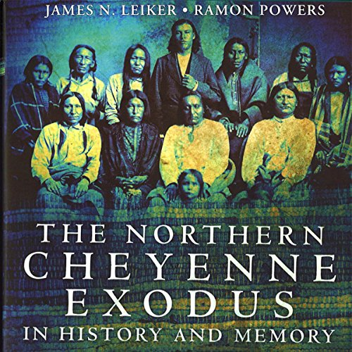 The Northern Cheyenne Exodus in History and Memory cover art