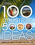 Image of 100 Countries, 5,000 Ideas: Where to Go, When to Go, What to See, What to Do