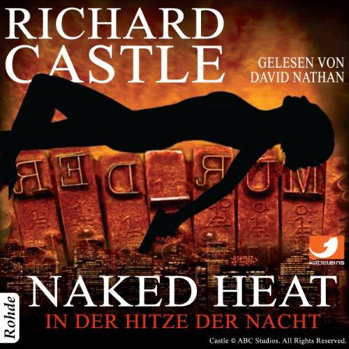 Naked Heat - In der Hitze der Nacht (Castle 2) Titelbild
