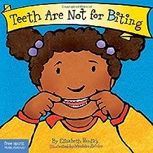 Teeth Are Not for Biting (Board Book) (Best Behavior Series) by Verdick, Elizabeth (BRDBK Edition) [Boardbook(2003)]