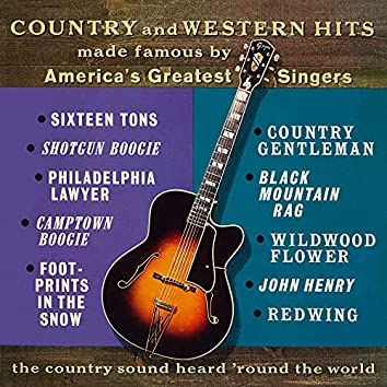 Country and Western Hits Made Famous by America's Greatest Singers (2018 Remaster from the Original Somerset Tapes)