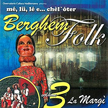 Berghem Folk Vol. 3 - La Margì