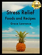 Best stress relief food recipes Reviews