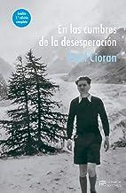 En las cumbres de la desesperación (Spanish Edition)