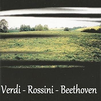 Verdi - Rossini - Beethoven