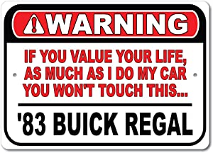 1983 83 Buick Regal Don't Touch My Car, Metal Wall Decor, Garage Sign, GM Car Sign - 10x14 inches