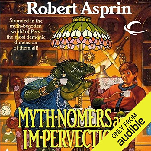Mythnomers and Impervections audiobook cover art