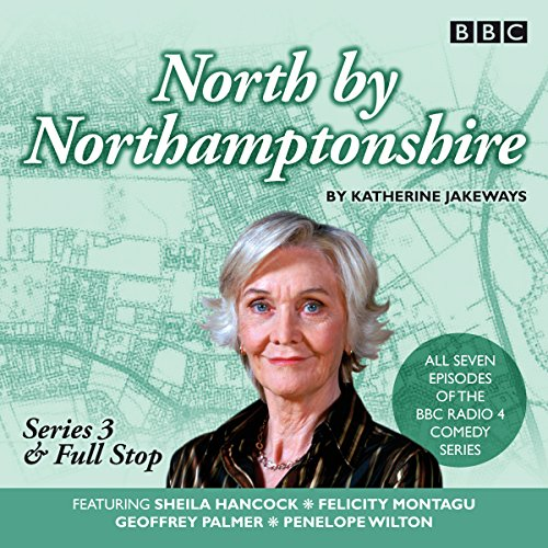 『North by Northamptonshire - Series 3 & Full Stop』のカバーアート