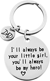 Dad Keychain Ring Dad Gifts from Daughter Dad I Will Always Be Your Little Girl You Will Always Be My Hero
