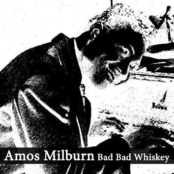Bad Bad Whiskey