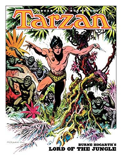 Edgar Rice Burroughs' Tarzan: Burne Hogarth's Lord of the Jungle (English Edition)