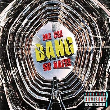 Bang! (feat. SG Natee)