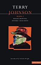 Johnson Plays: 2: Imagine Drowning; Hysteria; Dead Funny (Contemporary Dramatists) (Vol 2)