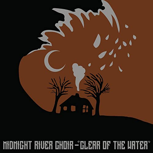 Clear of the Water by Midnight River Choir on Amazon Music