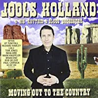 Moving Out To The Country by Jools Holland (2006-12-26)