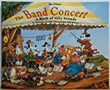 The Band Concert: A Book of Silly Sounds