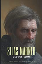 Silas Marner: Classic Edition with Original Illustrations