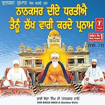 Nanaksar Diye Dhartiye Tainu Lakh Vaari Karde Parnaam Vol-1