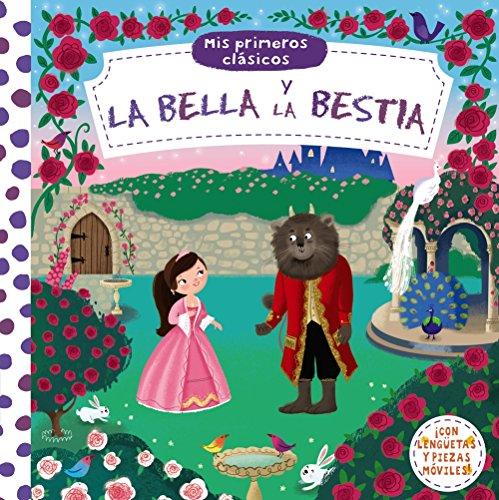Mis primeros clásicos. La Bella y la Bestia (Castellano - A PARTIR DE 0 AÑOS - MANIPULATIVOS (LIBROS PARA TOCAR Y JUGAR), POP-UPS - Otros libros)
