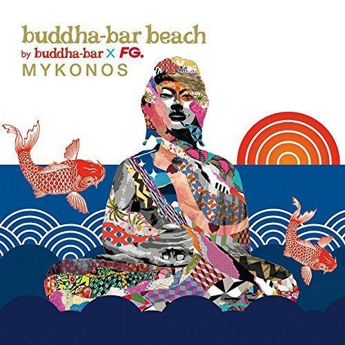 Buddha Bar Beach Mykonos by VARIOUS ARTISTS