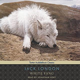 White Fang                   Written by:                                                                                                                                 Jack London                               Narrated by:                                                                                                                                 Jonathan Kent                      Length: 6 hrs and 27 mins     Not rated yet     Overall 0.0