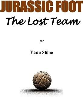 Jurassic Foot: The lost team