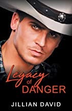 Legacy of Danger (Hell's Valley, Book 3): Western Romance