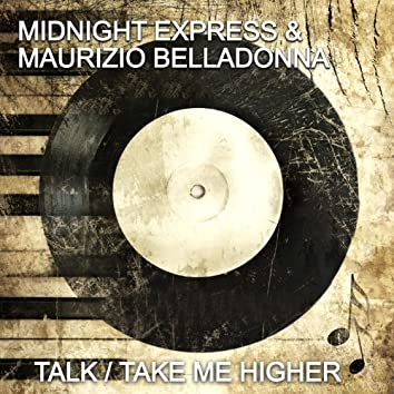 Talk/Take Me Higher
