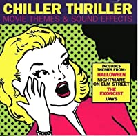 Chiller Thriller Movie Themes & Sound Effects (1995-10-03)