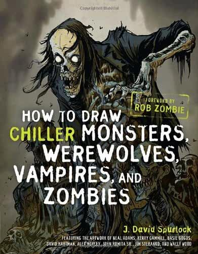 How to Draw Chiller Monsters, Werewolves, Vampires, and Zombies by J. David Spurlock (7-Nov-2011) Paperback