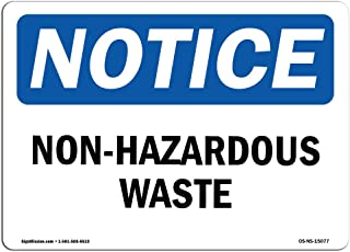OSHA Notice Sign - Non-Hazardous Waste | Vinyl Label Decal | Protect Your Business, Construction Site, Warehouse & Shop Area |  Made in The USA