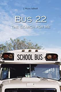 Bus 22: The Search for Me