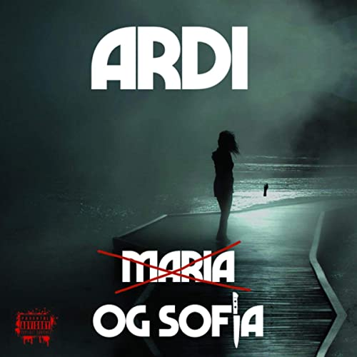 Maria Og Sofia [Explicit] by Ardi on Amazon Music - Amazon.com