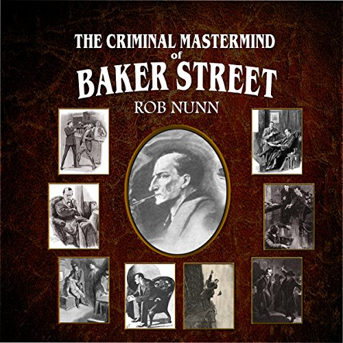 The Criminal MasterMind of Baker Street audiobook cover art