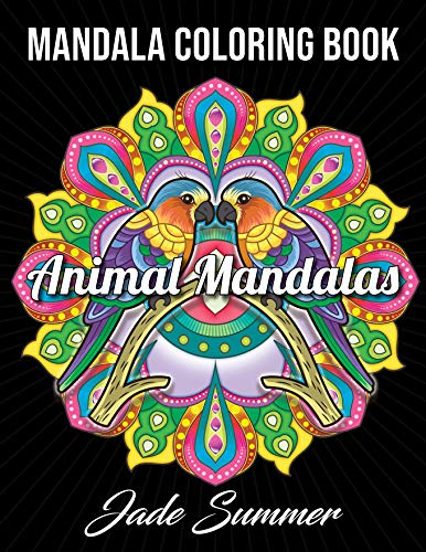 Price comparison product image Mandala Coloring Book: An Adult Coloring Book with Cute Animal Mandalas,  Fun Geometric Patterns,  and Relaxing Flower Designs