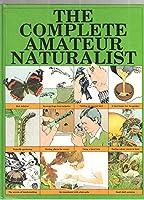 Complete Amateur Naturalist