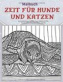 Zeit für Hunde und Katzen - Malbuch - Bloodhounds, Scottish Fold, Gordon Setter, Ragamuffin, Pyrenäenhirten, andere