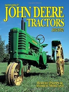 Standard Catalog of John Deere Tractors, 1917-1972 by Robert N. Pripps (28-Jan-2005) Paperback