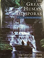 The Great Human Diasporas: A History Of Diversity And Evolution (Helix Books)