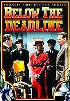 Below the Deadline / [DVD] [Import]