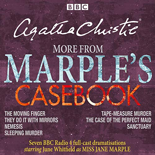 More from Marple's Casebook     Full-Cast BBC Radio 4 Dramatisations              By:                                                                                                                                 Agatha Christie                               Narrated by:                                                                                                                                 full cast,                                                                                        June Whitfield                      Length: 8 hrs and 44 mins     214 ratings     Overall 4.8