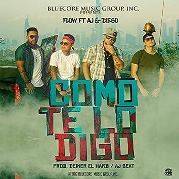 Como Te Lo Digo (feat. Aj & Diego)
