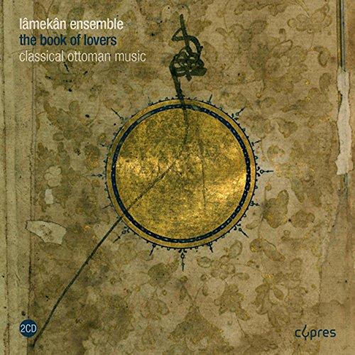 Book of Lovers - Musik der Ottomanen