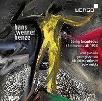 Henze:Being Beauteous [Anna Prohaska; Peter Gijbertsen; NDR Sinfonieorchester, Peter Ruzicka] [Wergo: WER 73342] by Anna Prohaska
