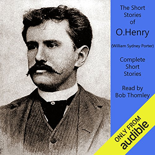 O. Henry: Complete Short Stories Collection audiobook cover art