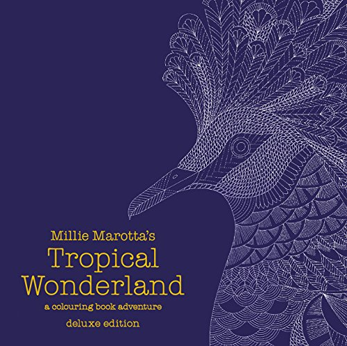 Download Millie Marotta's Tropical Wonderland Deluxe Edition: a colouring book adventure (Colouring Books) 1849943737